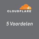 5 Voordelen van CloudFlare